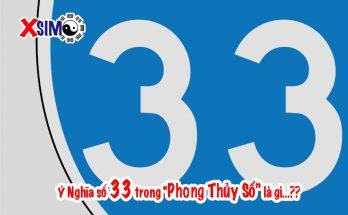 Ý nghĩa số 33 trong phong thủy sim