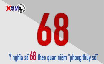 Ý nghĩa số 68 theo phong thủy số