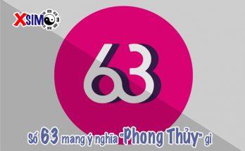 Số 63 có ý nghĩa gì trong Phong Thủy Số